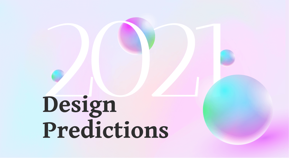 Design Trends Predictions for 2021 From Top Designers