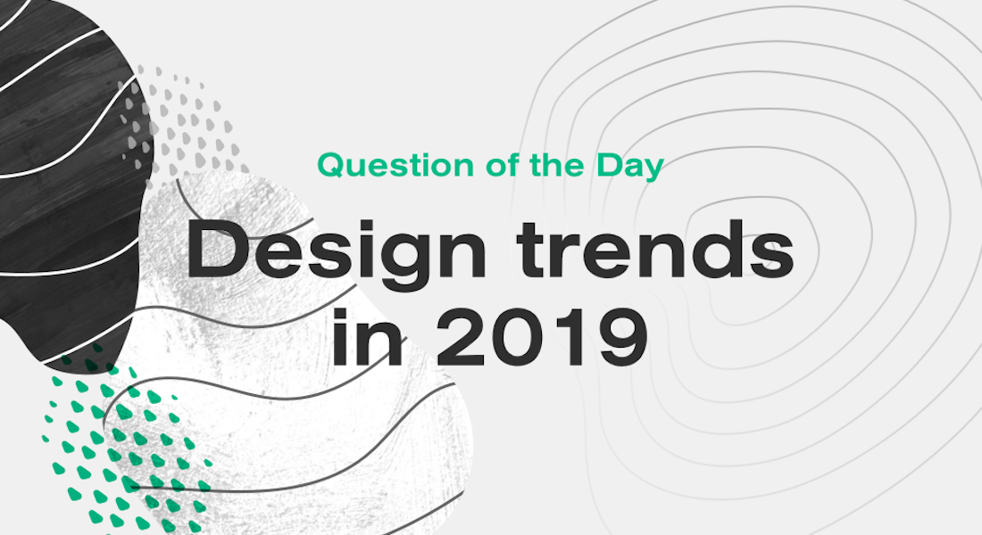 What design experts say will be trending in 2019